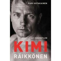 Az ismeretlen Kimi Raikkönen